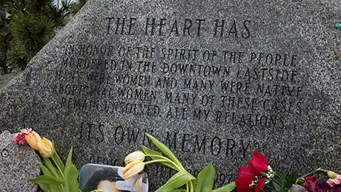 The Missing Women's Memorial in Crab Park is a tribute to the women murdered in the DTES